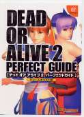 Dead or Alive 2 Perfect guide Dead or Alive 2 Perfect guide (c) 2000 SoftBank/Tecmo