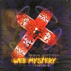 WEB MYSTERY ~ Yochi Yume o Kenru Neko ~ Original Soundtrack